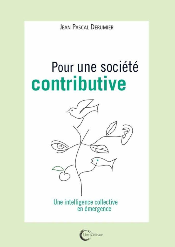 Couverture d'ouvrage: Jean Pascal Derumier - Pour une société contributive