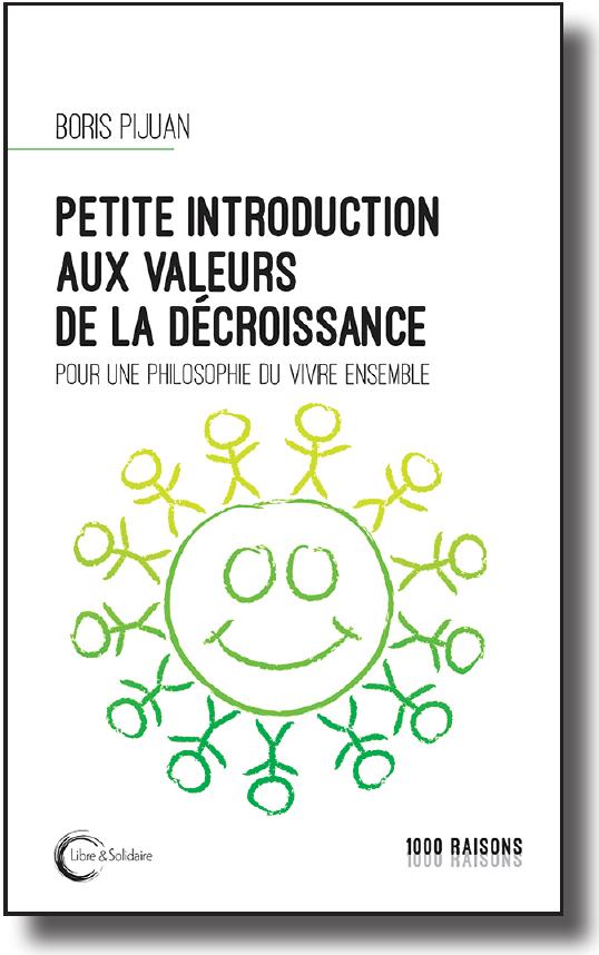 Couverture d'ouvrage: Boris Pijuan - Petite introduction aux valeurs de la décroissance