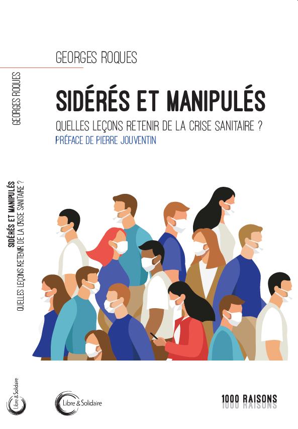 Couverture d'ouvrage: Georges Roques - Sidérés et manipulés